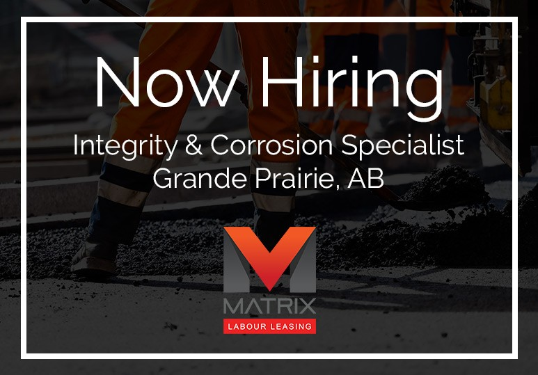NOW HIRING: Integrity & Corrosion Specialist